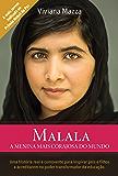 Malala: A menina mais corajosa do mundo