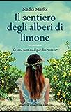 Il sentiero degli alberi di limone (Italian Edition)