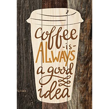 P. GRAHAM DUNN Coffee is Always A Good Idea Distressed Tri-Colored 7 x 5 Small Wood Plank Design Plaque Sign