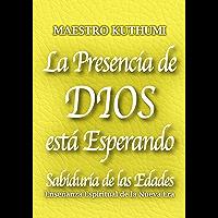 La Presencia de Dios está Esperando