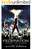 Witch Of The Federation V (Federal Histories Book 5)