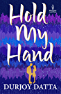 Hold my Hand  Penguin Metro Reads  available at Amazon for Rs.57