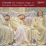 Strauss : Intégrale des mélodies, vol. 8. Spence, Evans, Vignoles.