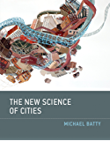 The New Science of Cities (MIT Press) (English Edition)