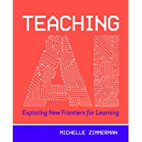 Teaching AI: Exploring New Frontiers for Learning