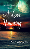 A Love Haunting (An OBX Haunting)