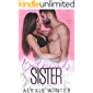 Best Friend's Sister: A Small-Town Forbidden Romance (Slade Brothers Book 5)