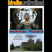 Montauk Project: Montauk Base is Still Alive, Plus the Philadelphia Experiment and Brookhaven Lab Secrets (Blue Planet Project)