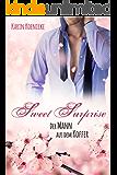 Sweet Surprise - Der Mann aus dem Koffer (New York Lovestorys 6)