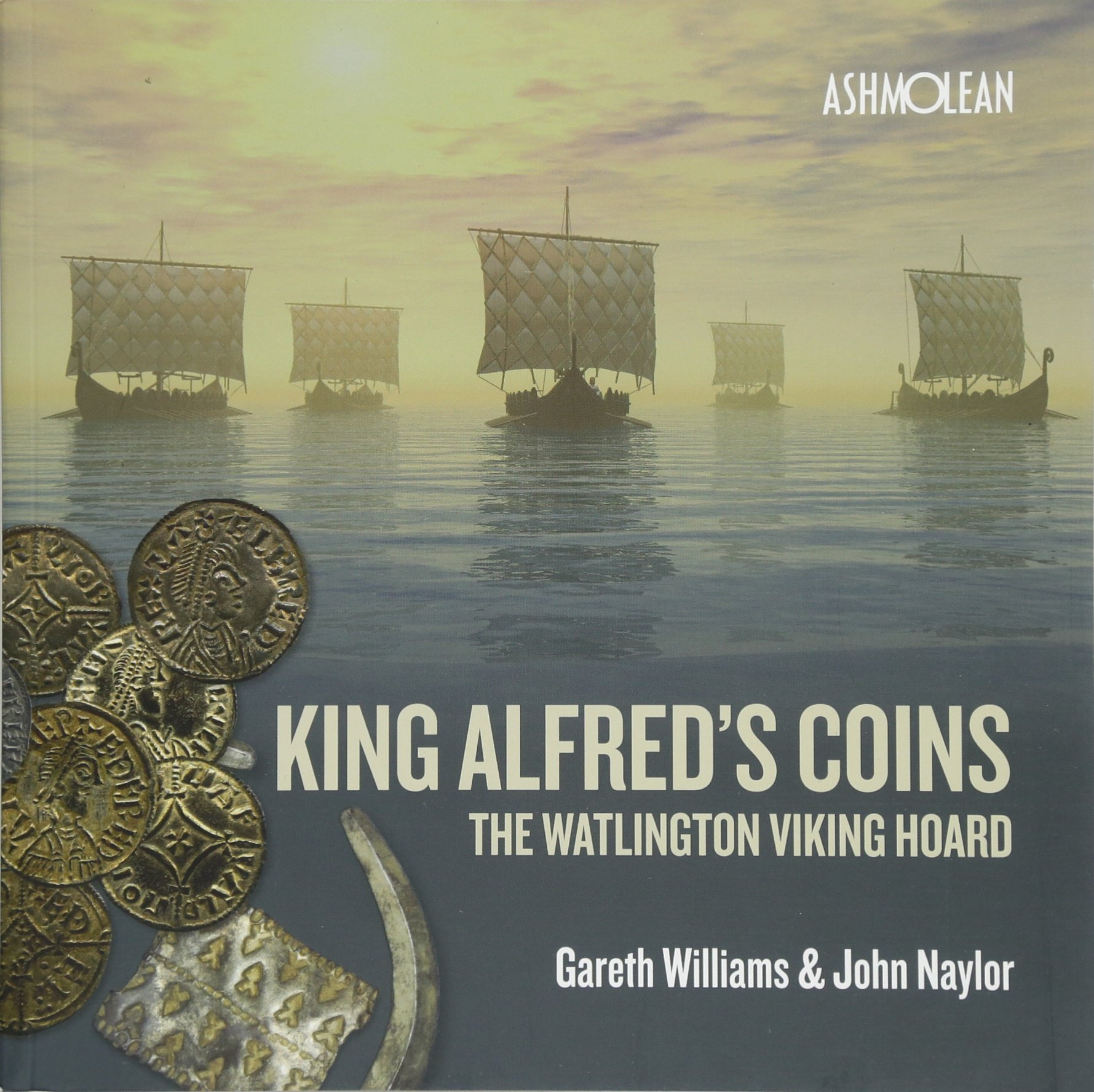 King Alfred's Coins  The Watlington Viking Hoard
