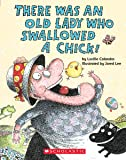 There Was an Old Lady Who Swallowed a Chick!
