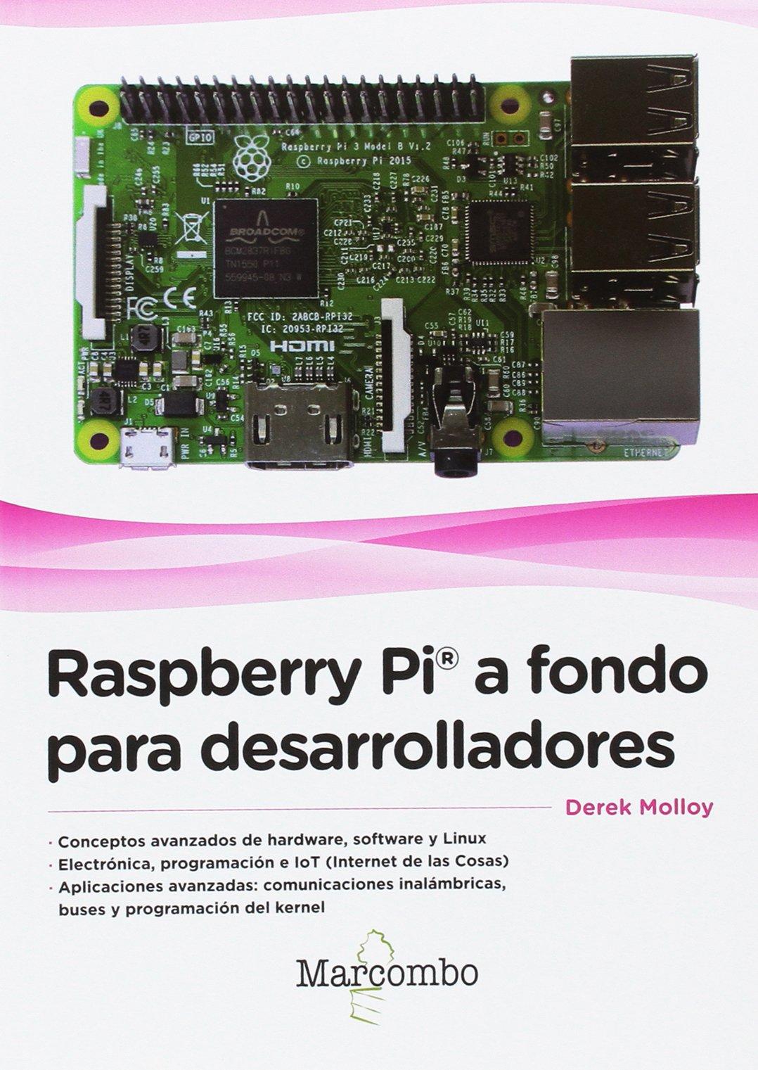 Raspberry Pi A Fondo Para Desarrolladores Derek Molloy Wiringpi For Beaglebone Inc John Wiley Sons Libros