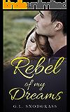 Rebel of my Dreams