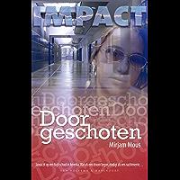 Doorgeschoten (Impact)