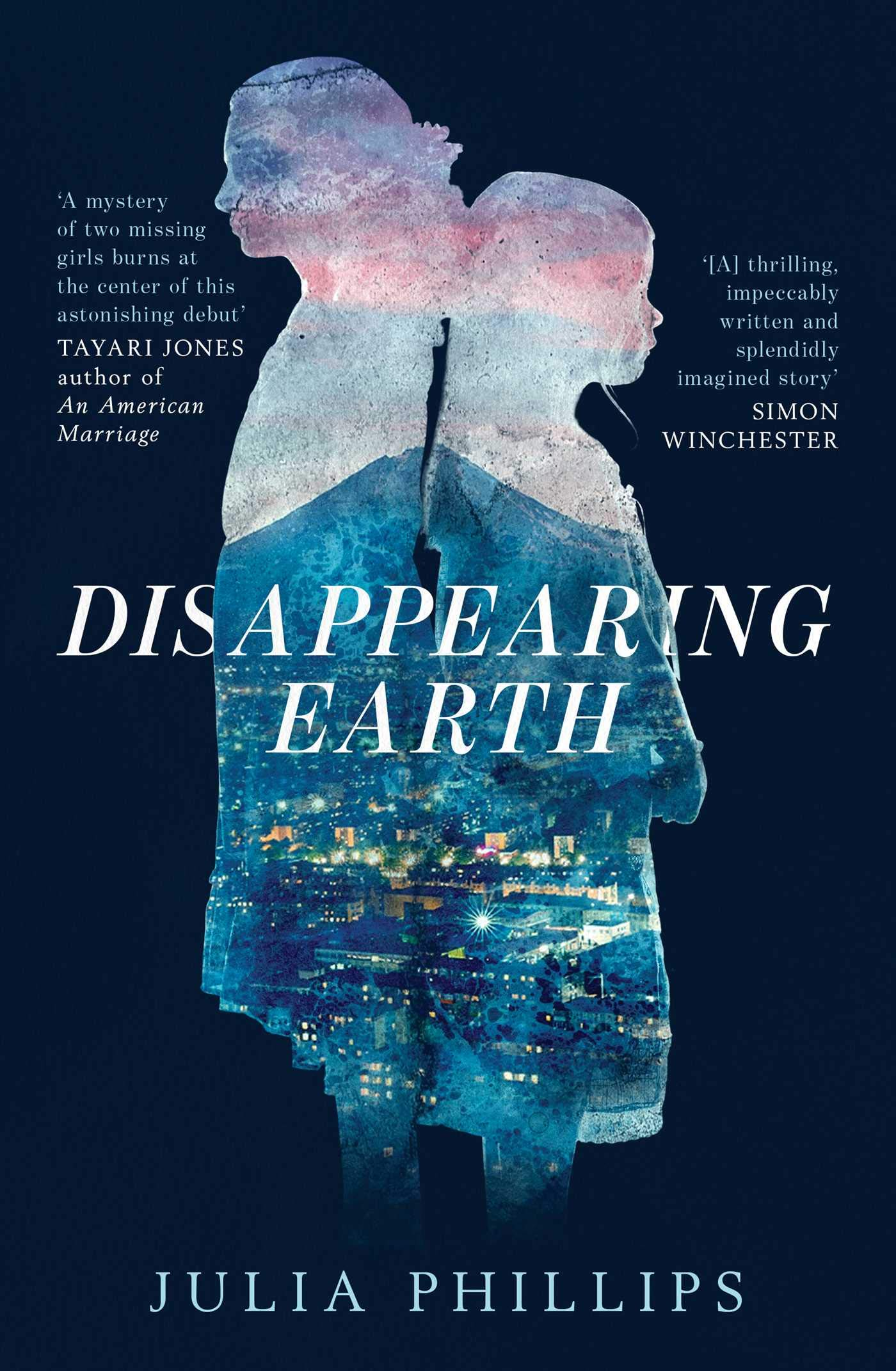 Disappearing Earth: Julia Phillips: 9781471185861: Amazon.com: Books