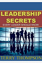 Leadership Secrets Every Leader Should Know Kindle Edition