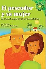 El pescador y su mujer (Read-it! Readers en Español: Cuentos de hadas) (Spanish Edition) Kindle Edition