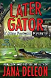 Later Gator (A Miss Fortune Mystery) (Volume 9)