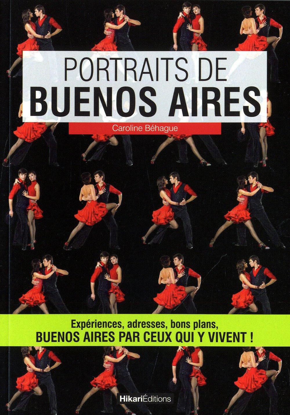 Portraits de Buenos Aires (Portraits de ville): Amazon.es ...