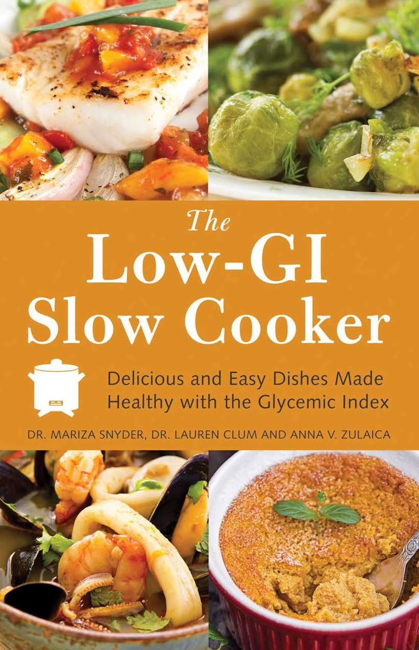 Read Online The Low GI Slow Cooker: Delicious and Easy Dishes Made Healthy with the Glycemic Index PDF
