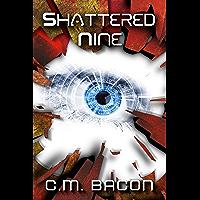 Shattered Nine: A Sci-Fi Thriller