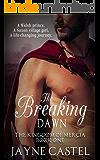 The Breaking Dawn (The Kingdom of Mercia Book 1)