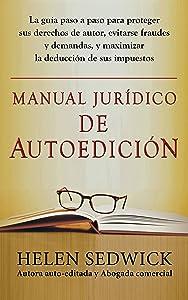 MANUAL JURÍDICO DE AUTOEDICIÓN (Spanish Edition)