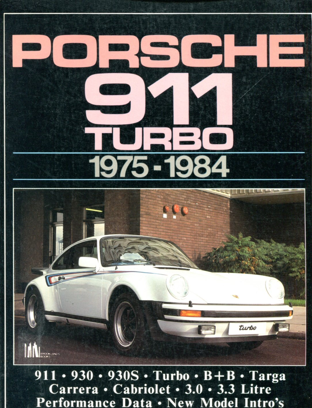 Porsche 911 Turbo, 1975-84 Brooklands Books Road Tests Series: Amazon.es: R. M. Clarke: Libros en idiomas extranjeros