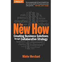 The New How [Paperback]: Creating Business Solutions Through Collaborative Strategy (English Edition)