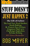 Stuff Doesn't Just Happen 2: Challenger, Czar, Sultana, Mulholland , Kursk, Pearl Harbor, Alive!