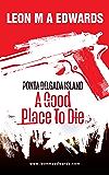Ponta Delgada Island: A Good Place To Die