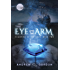 The Eye and the Arm (Champion of the Gods Book 2)