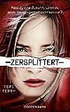 Zersplittert: Dystopie-Trilogie Band 2