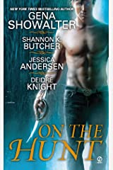 On the Hunt (The Sentinel Wars) Kindle Edition