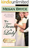 To Tame A Lady (The Reluctant Bride Collection Book 2) (English Edition)