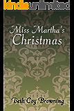 Miss Martha's Christmas