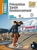 Les Nouveaux Cahiers - Prévention Santé Environnement - 1ere/Tle BAC PRO - Manuel de l'élève