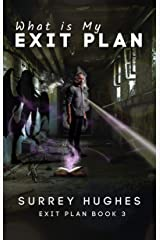 What is My Exit Plan?: An Australian Urban Fantasy Novel About a Man Fighting a Demon Kindle Edition