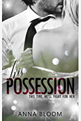 His Possession: Bodyguard Romance (Fame & Fortune Book 1) Kindle Edition
