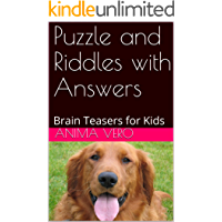 Puzzle and Riddles with Answers: Brain Teasers for Kids