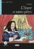 L'Avare et autres pièces: Französische Lektüre für das 2., 3. und 4. Lernjahr