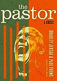The Pastor: A Crisis