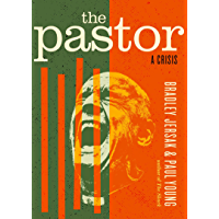 The Pastor: A Crisis (English Edition)