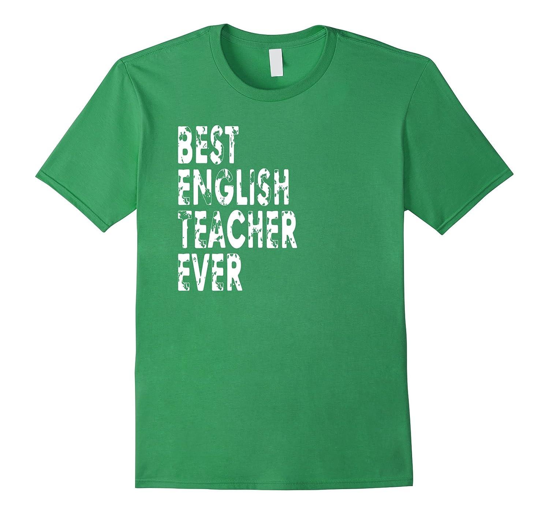 Funny English Teacher T Shirt Best English Teacher Ever Gift Anz