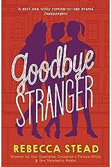 Goodbye Stranger Kindle Edition