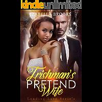 The Irishman's Pretend Wife: A BWWM Romance (Lending Love Book 2)