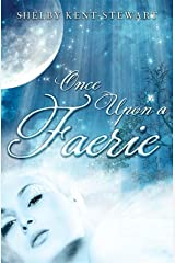 Once Upon a Faerie Kindle Edition