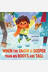 When the Snow Is Deeper Than My Boots Are Tall Kindle Edition