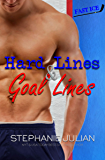 Hard Lines & Goal Lines (Fast Ice Book 2)