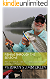 Fishing Through the Seasons: Piecing together Late Summer Striper & Hybrid Puzzle (Freshwater Fishing Series Book 1)
